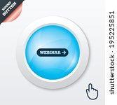 webinar with arrow sign icon....