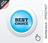 best choice sign icon. special...