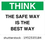 think the safe way is the best... | Shutterstock .eps vector #1952535184