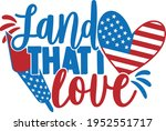 land that i love   4th of july... | Shutterstock .eps vector #1952551717