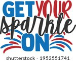 get your sparkle on   4th of... | Shutterstock .eps vector #1952551741