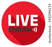 vector media icon live stream.... | Shutterstock . vector #1952596174