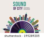 music and city landscape... | Shutterstock .eps vector #195289205