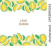 template cute durian  yellow... | Shutterstock .eps vector #1953093331