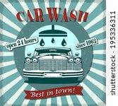 car wash retro poster.   Shutterstock .eps vector #195336311