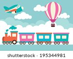 train  hot air balloon and plane | Shutterstock .eps vector #195344981