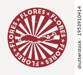 flores stamp. travel red rubber ... | Shutterstock .eps vector #1953910414