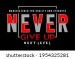 never give up next level... | Shutterstock .eps vector #1954325281