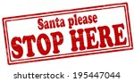 Stamp With Text Santa Please...