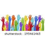 colorful hands raised on white... | Shutterstock . vector #195461465