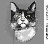 Portrait Of A Cat In A Monocle...