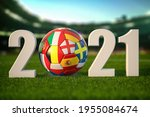 Euro 2021. Soccer Football Ball ...