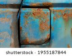 Close Up Of A Rusted Blue...