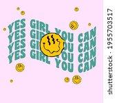 retro slogan print with smile... | Shutterstock .eps vector #1955703517