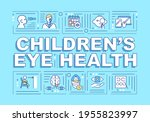 eye health of children word...