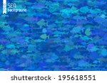 Blue Fish Background. Various...