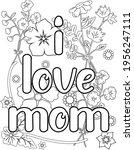 i love mom.mother's day... | Shutterstock .eps vector #1956247111
