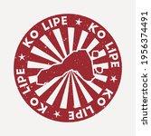 ko lipe stamp. travel red... | Shutterstock .eps vector #1956374491
