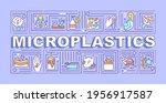 microplastics word concepts...