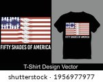 fifty shades of america t shirt ...   Shutterstock .eps vector #1956977977