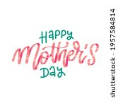 Happy Mother Day   Isolated...