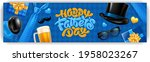 happy father's day banner... | Shutterstock .eps vector #1958023267