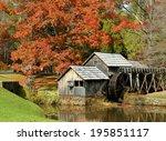 Mabry Mill  A Restored...