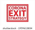 corona virus exit grunge stamp...   Shutterstock .eps vector #1959613834