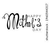 happy mother's day handwritten... | Shutterstock .eps vector #1960544317