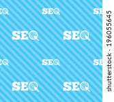 seo sign icon. search engine... | Shutterstock .eps vector #196055645