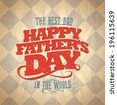 fathers day card  retro style... | Shutterstock .eps vector #196115639