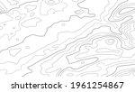 contour topographic map....   Shutterstock .eps vector #1961254867