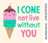 cute ice cream cone cartoon... | Shutterstock .eps vector #1962059524