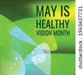healthy vision month is...   Shutterstock .eps vector #1963637731
