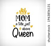 mom quotes. mom a title just... | Shutterstock .eps vector #1963856131