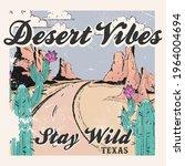 desert vibes slogan and desert... | Shutterstock .eps vector #1964004694