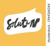 solution. hand drawn sticker...   Shutterstock .eps vector #1964266264