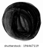 black brush circle. drawing... | Shutterstock . vector #196467119