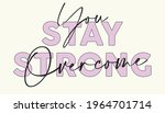 woman inspirational stay strong ...   Shutterstock .eps vector #1964701714
