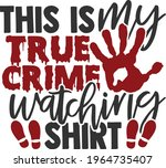 this is my true crime watching... | Shutterstock .eps vector #1964735407