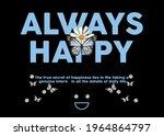 always happy fashion slogan...   Shutterstock .eps vector #1964864797