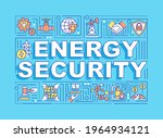 energy security word concepts...
