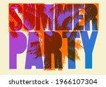 summer party typographic grunge ... | Shutterstock .eps vector #1966107304