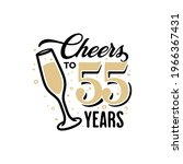 cheers to 55 years lettering...   Shutterstock .eps vector #1966367431