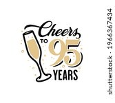 cheers to 95 years lettering...   Shutterstock .eps vector #1966367434