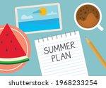 Summer Plan Written In Notebook ...