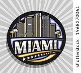 vector logo for miami  black... | Shutterstock .eps vector #1968270061