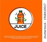 fresh juice bottle vector logo... | Shutterstock .eps vector #1968410017