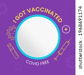 i got vaccinated  covid free... | Shutterstock .eps vector #1968691174