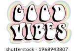 good vibes retro slogan...   Shutterstock .eps vector #1968943807